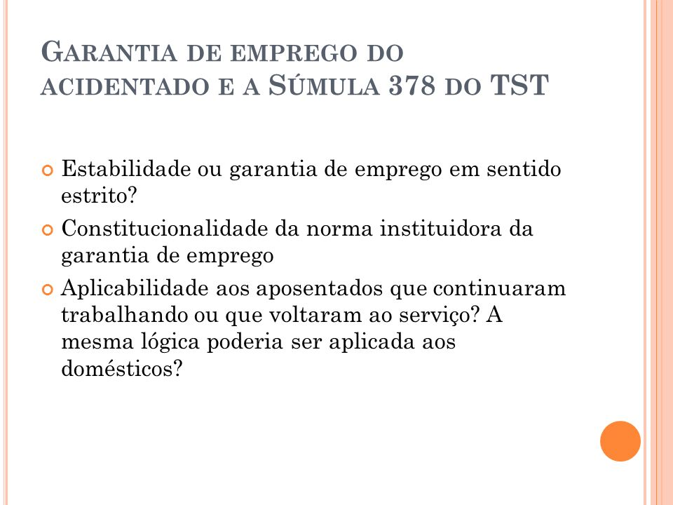 Garantia de emprego do acidentado e a Súmula 378 do TST
