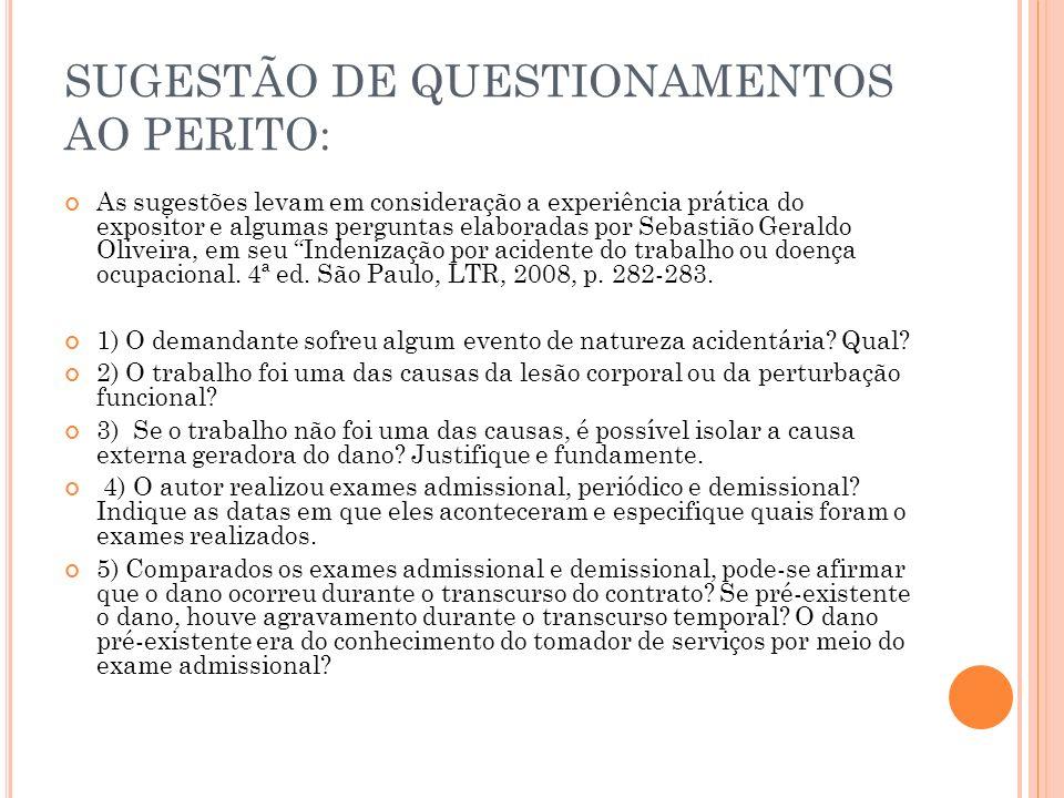 SUGESTÃO DE QUESTIONAMENTOS AO PERITO:
