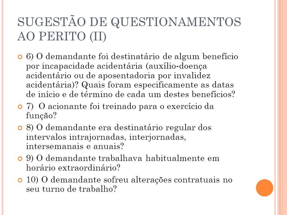 SUGESTÃO DE QUESTIONAMENTOS AO PERITO (II)