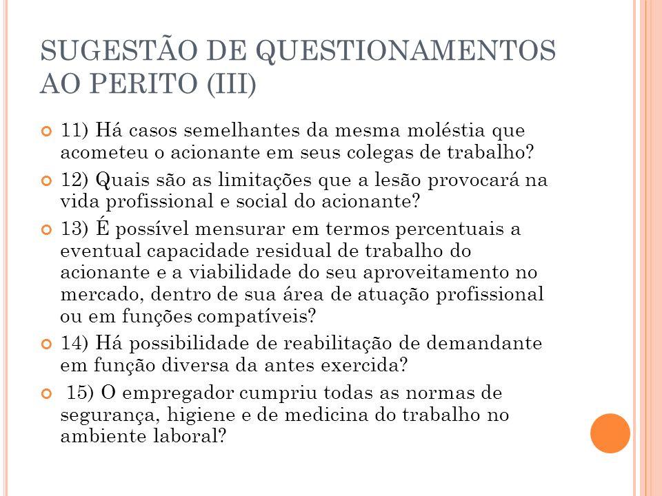 SUGESTÃO DE QUESTIONAMENTOS AO PERITO (III)