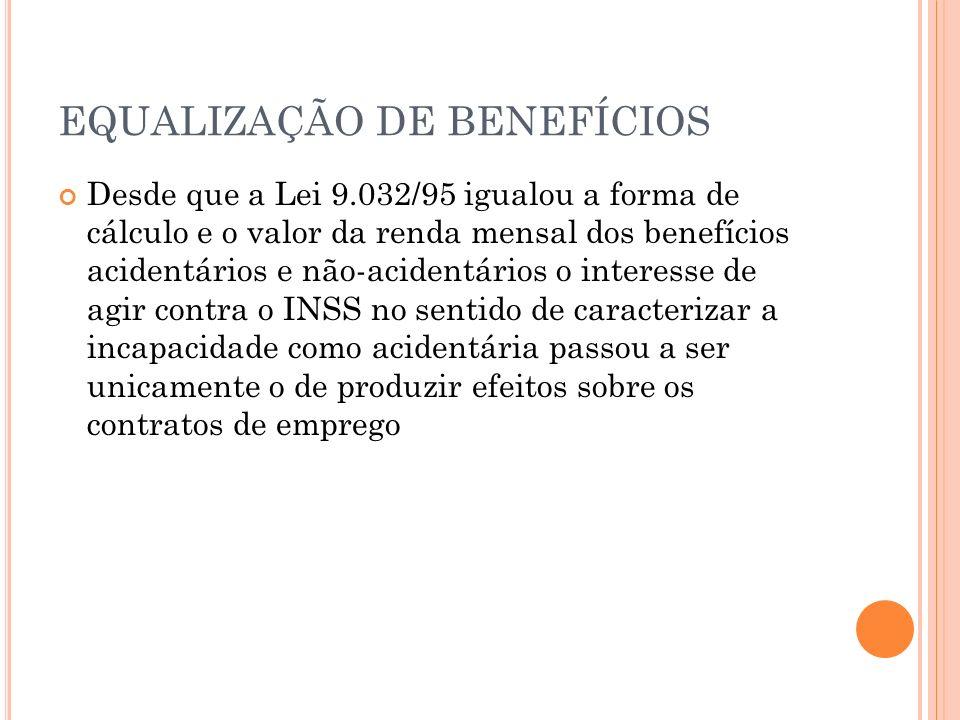 EQUALIZAÇÃO DE BENEFÍCIOS