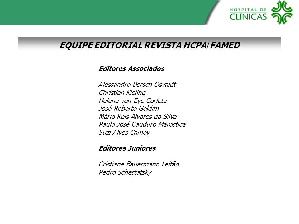 EQUIPE EDITORIAL REVISTA HCPA/FAMED