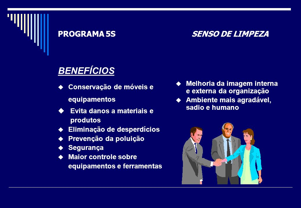 PROGRAMA 5S SENSO DE LIMPEZA