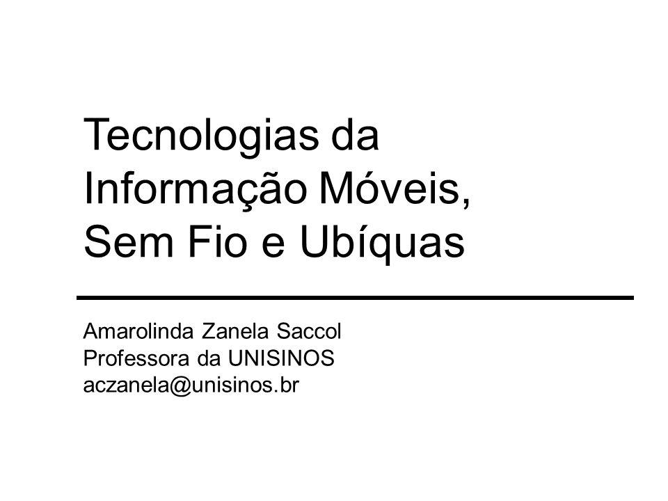 Tecnologias da Informação Móveis, Sem Fio e Ubíquas