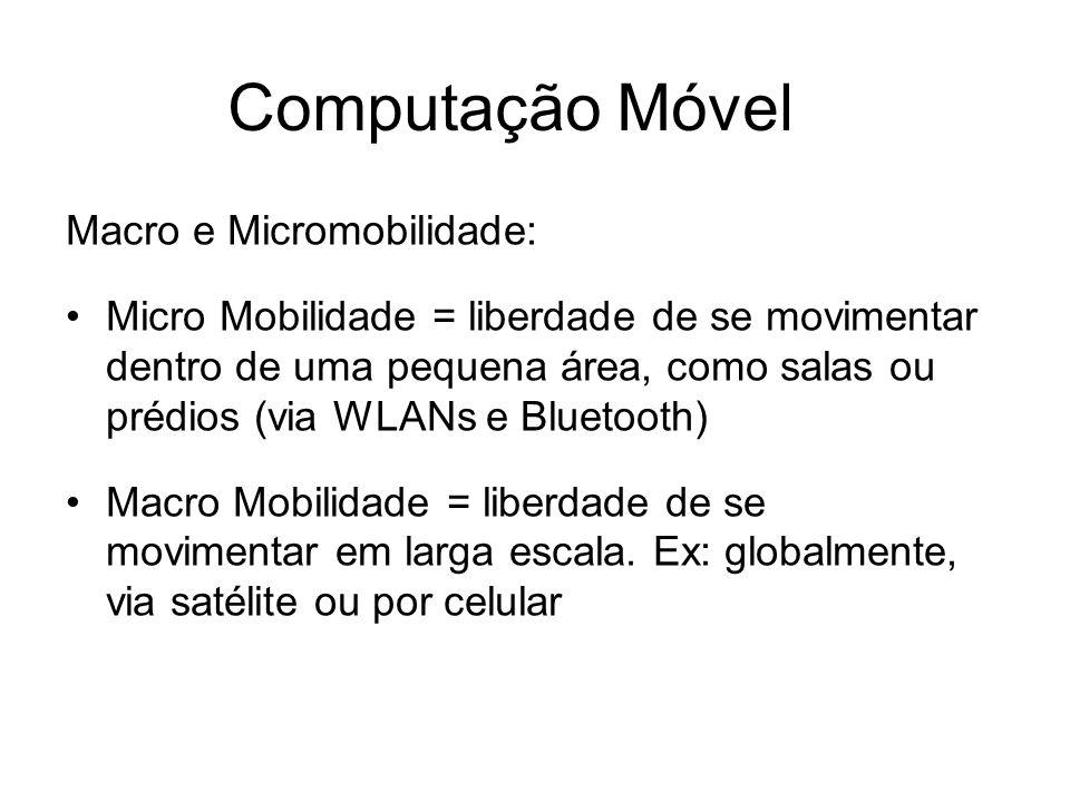 Computação Móvel Macro e Micromobilidade: