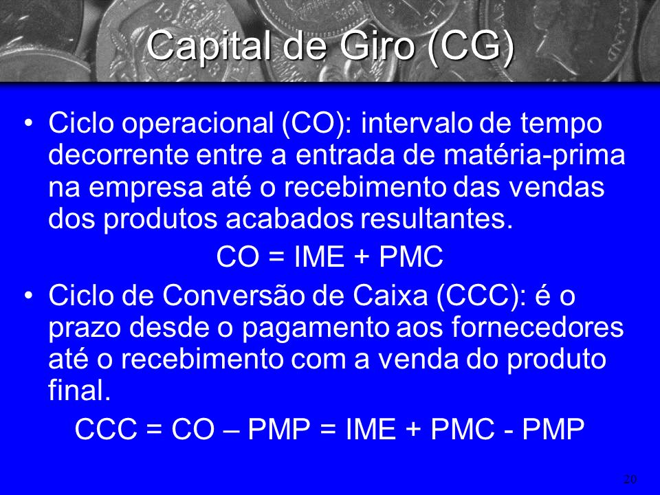 CCC = CO – PMP = IME + PMC - PMP