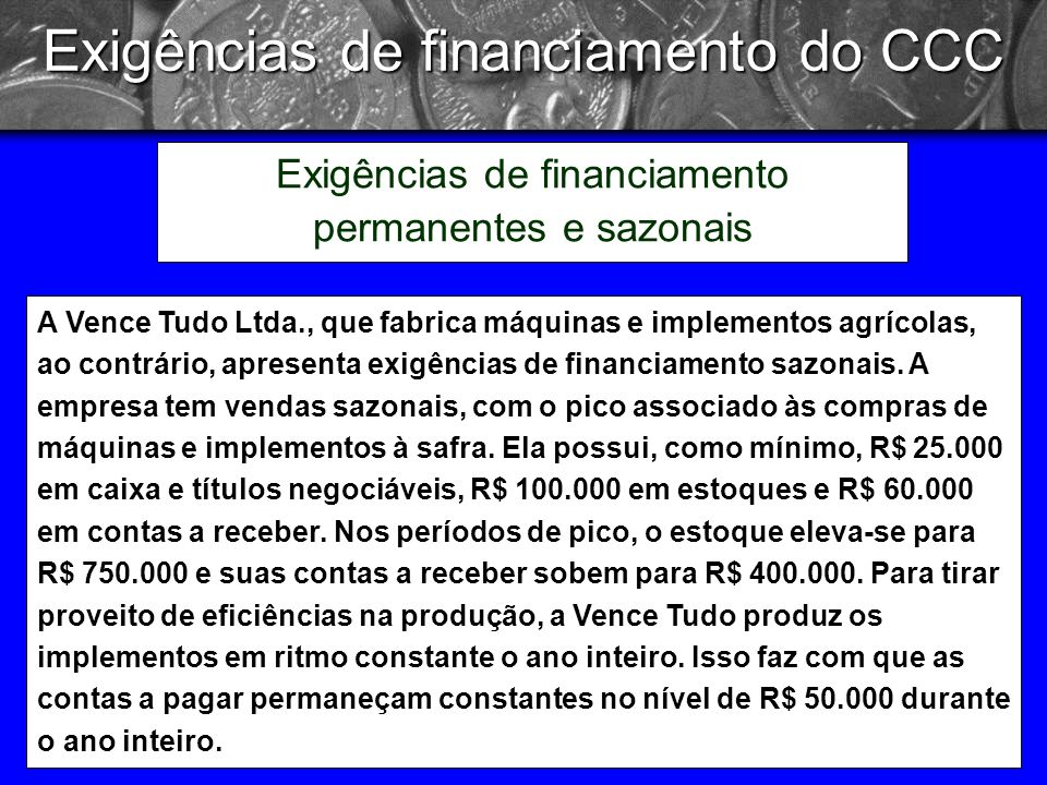 Exigências de financiamento do CCC