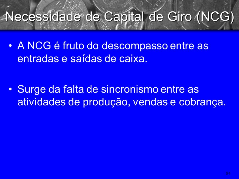 Necessidade de Capital de Giro (NCG)