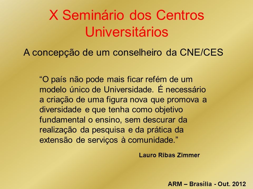 X Seminário dos Centros Universitários