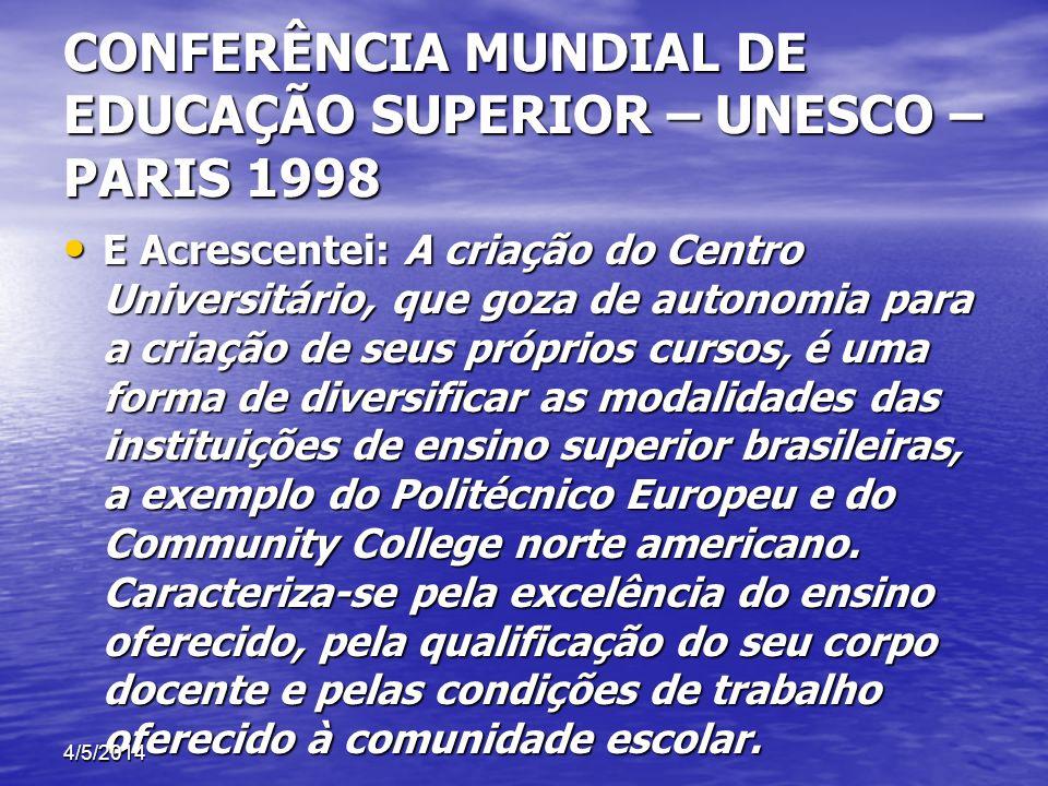 CONFERÊNCIA MUNDIAL DE EDUCAÇÃO SUPERIOR – UNESCO – PARIS 1998