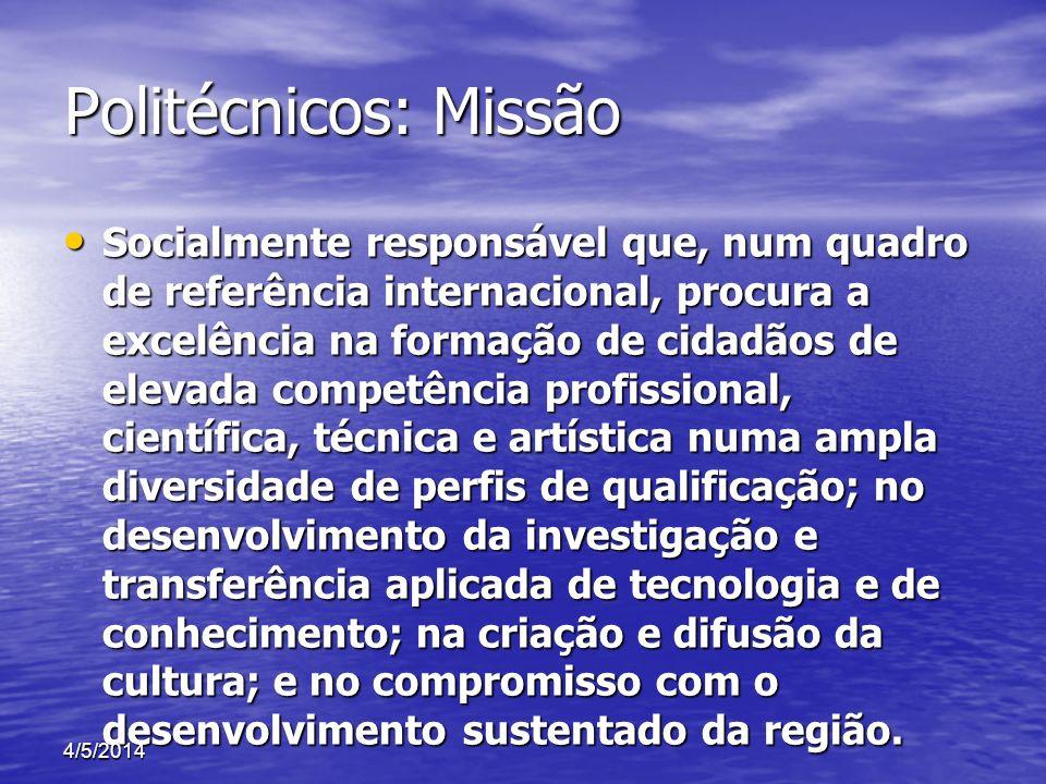 Politécnicos: Missão