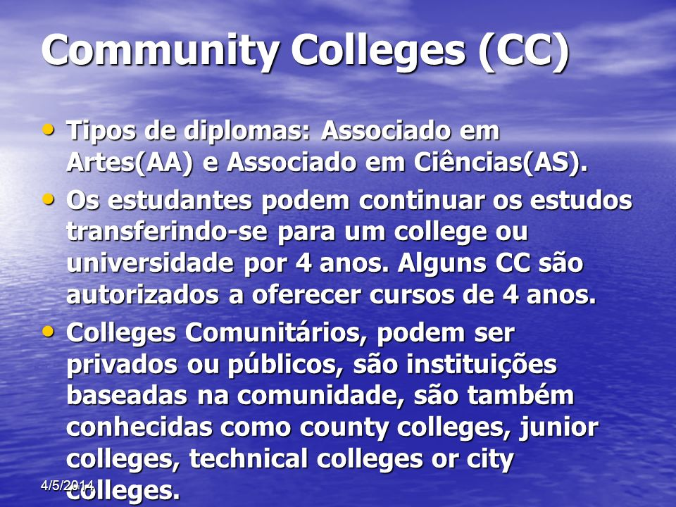 Community Colleges (CC)