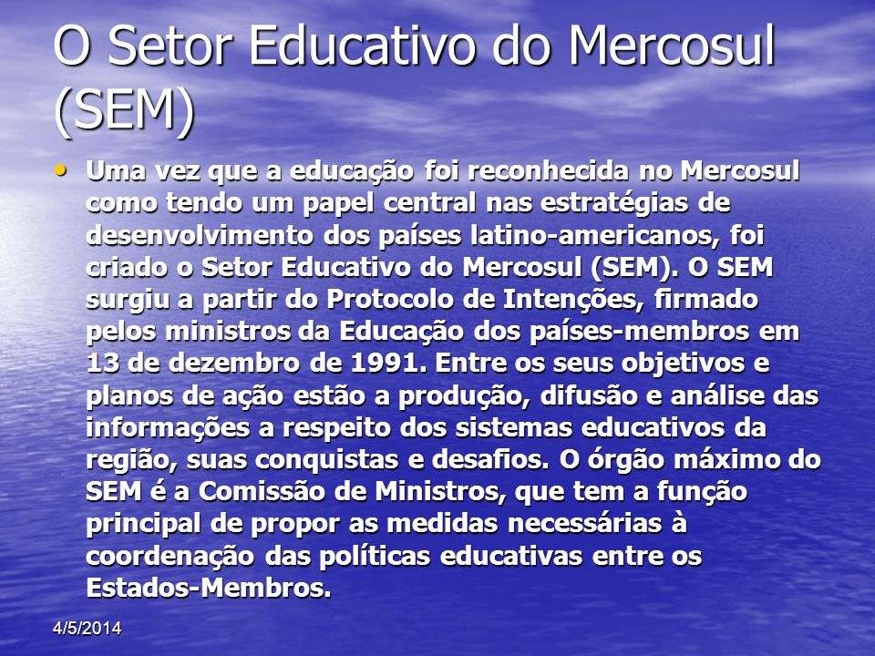 O Setor Educativo do Mercosul (SEM)