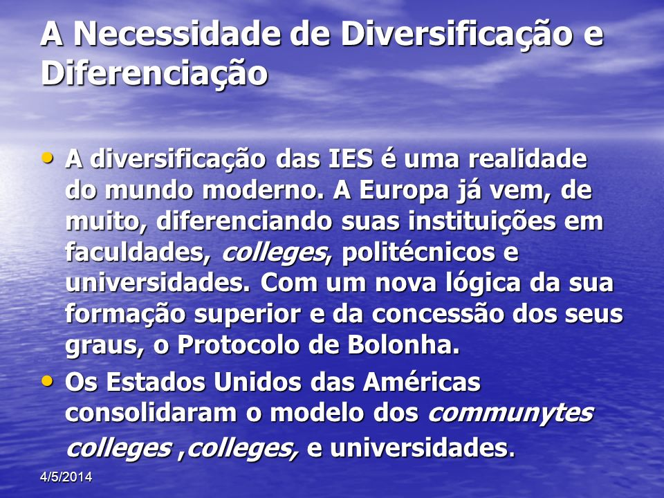 A Necessidade de Diversificação e Diferenciação