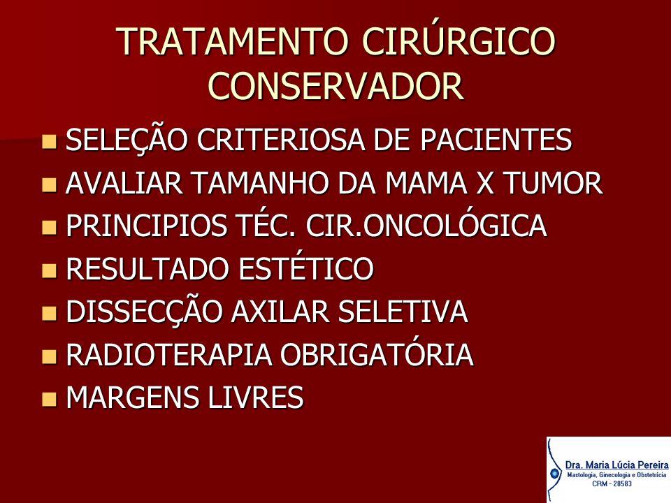 TRATAMENTO CIRÚRGICO CONSERVADOR