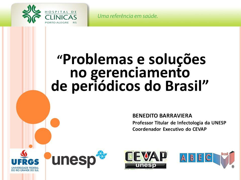 Problemas e soluções no gerenciamento de periódicos do Brasil