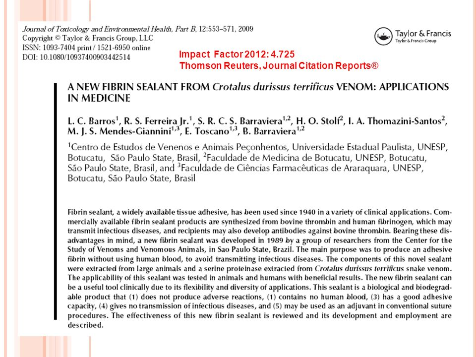 Impact Factor 2012: 4.725 Thomson Reuters, Journal Citation Reports®