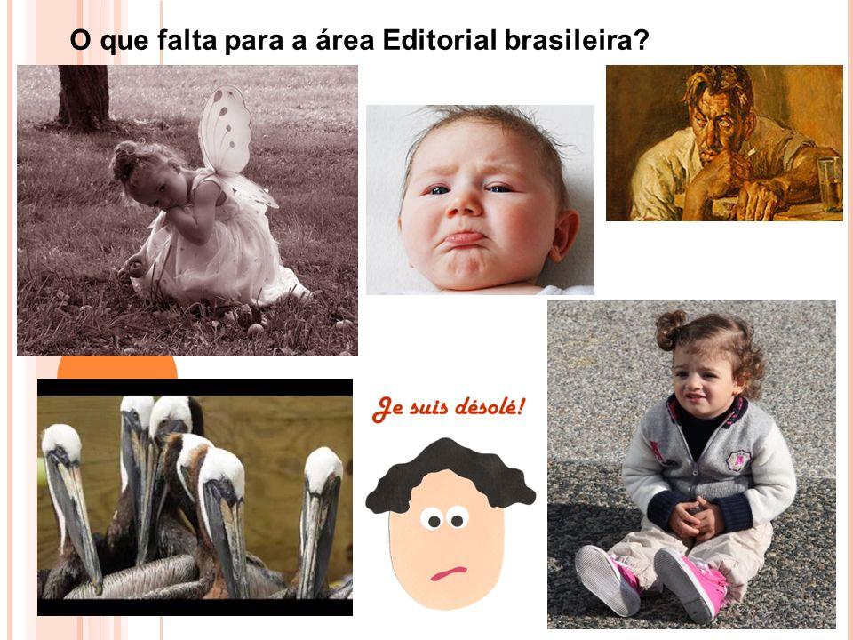 O que falta para a área Editorial brasileira