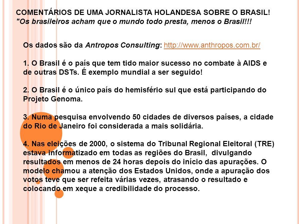 COMENTÁRIOS DE UMA JORNALISTA HOLANDESA SOBRE O BRASIL
