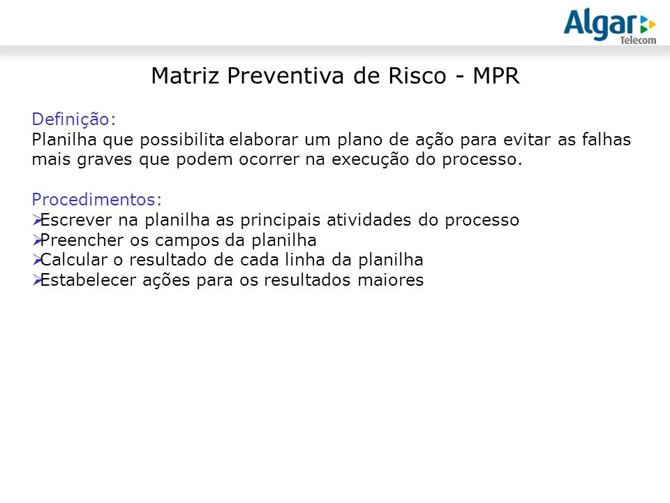 Matriz Preventiva de Risco - MPR