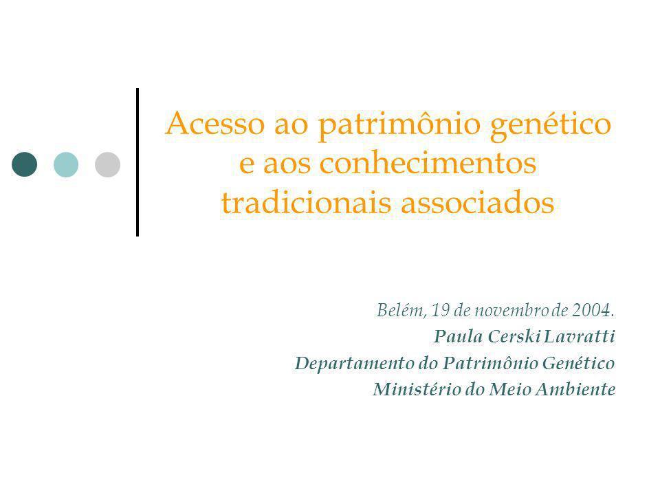 Acesso ao patrimônio genético e aos conhecimentos tradicionais associados