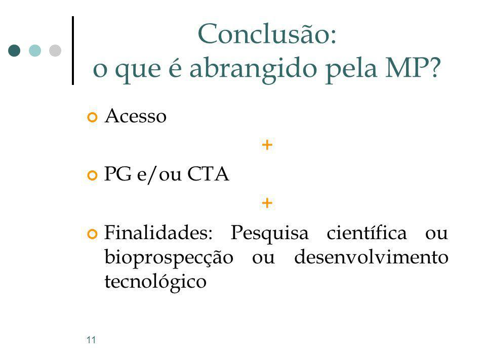 Conclusão: o que é abrangido pela MP