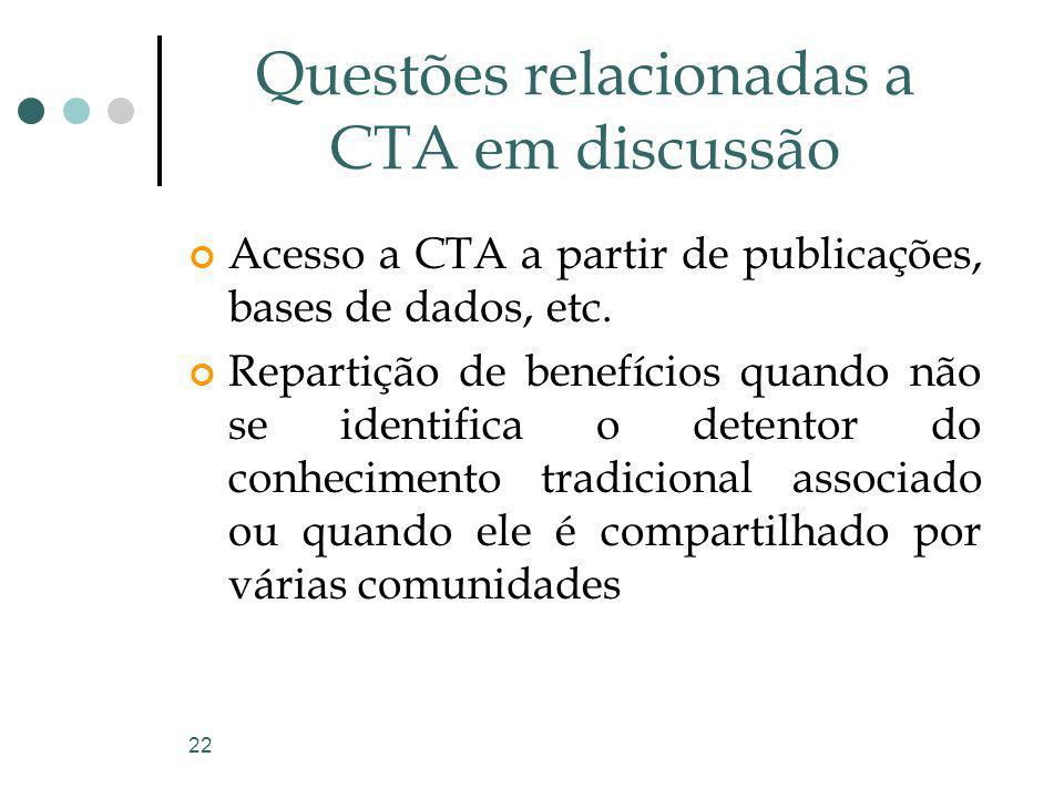 Questões relacionadas a CTA em discussão
