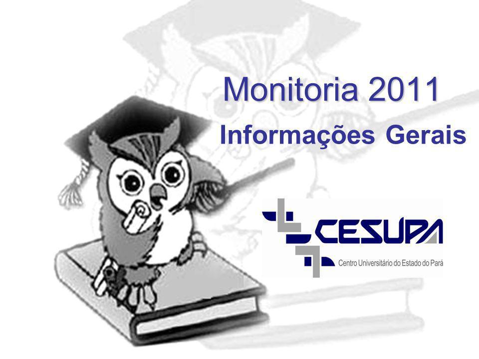 Monitoria 2011 Informações Gerais