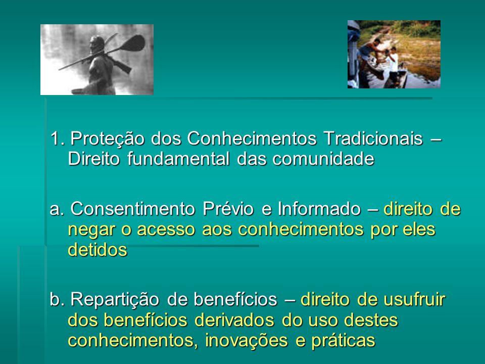 1. Proteção dos Conhecimentos Tradicionais – Direito fundamental das comunidade