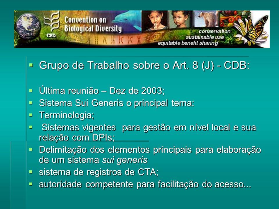Grupo de Trabalho sobre o Art. 8 (J) - CDB: