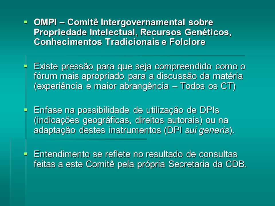 OMPI – Comitê Intergovernamental sobre Propriedade Intelectual, Recursos Genéticos, Conhecimentos Tradicionais e Folclore