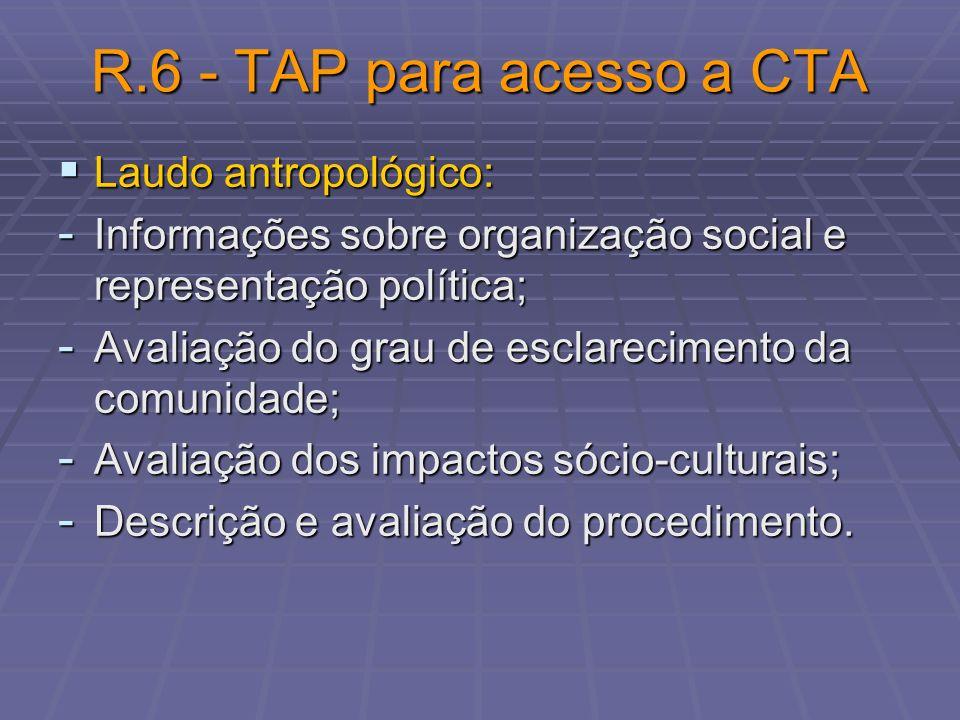 R.6 - TAP para acesso a CTA Laudo antropológico: