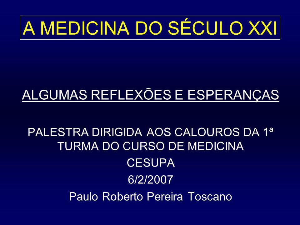 A MEDICINA DO SÉCULO XXI