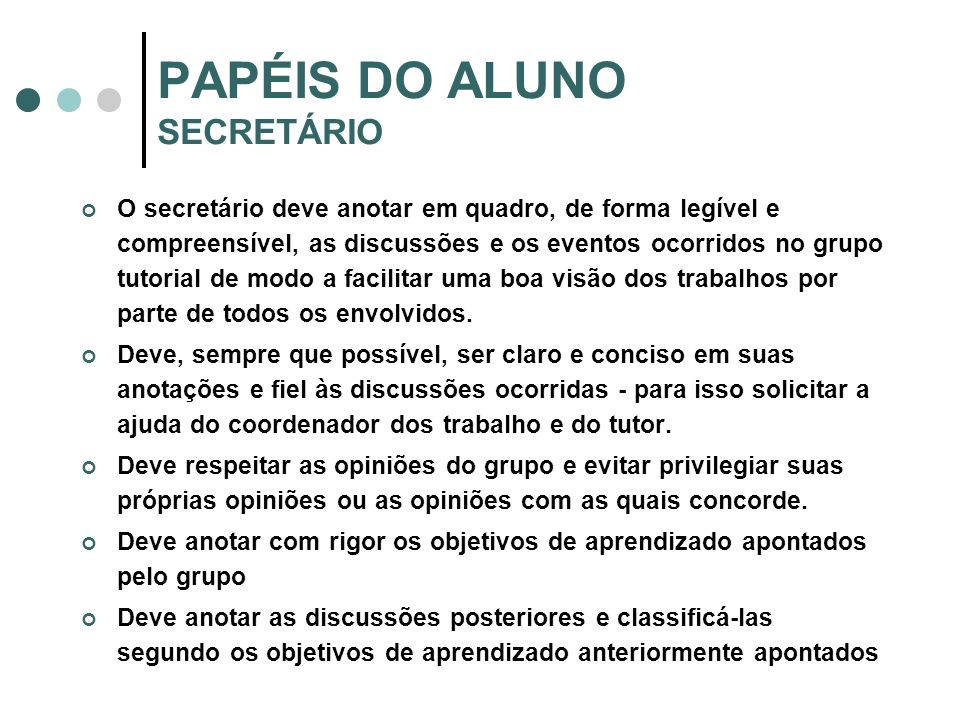 PAPÉIS DO ALUNO SECRETÁRIO