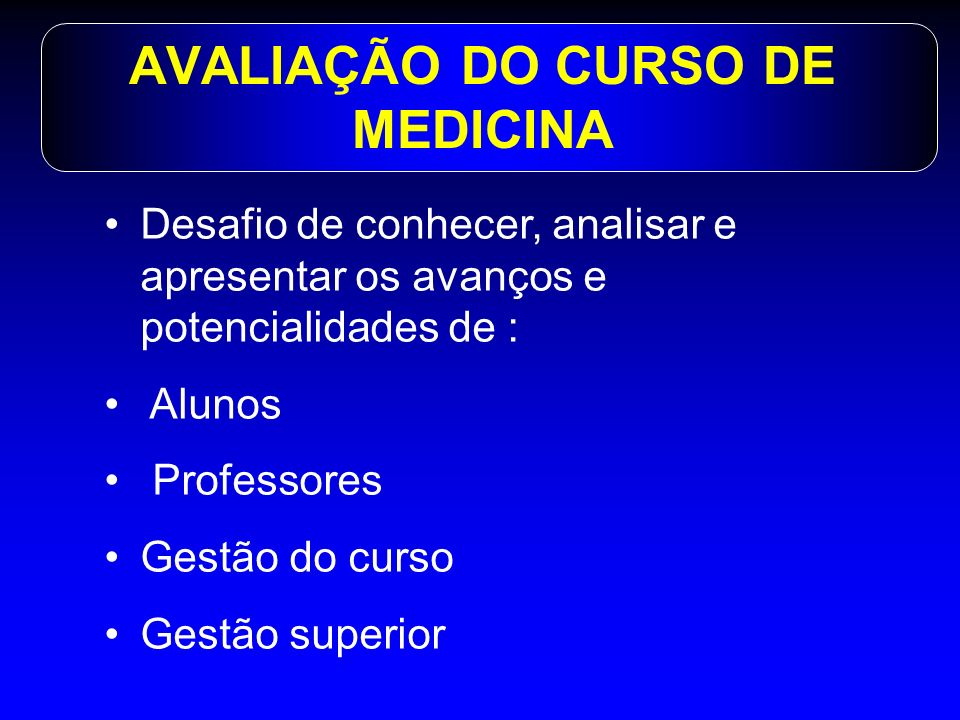 AVALIAÇÃO DO CURSO DE MEDICINA