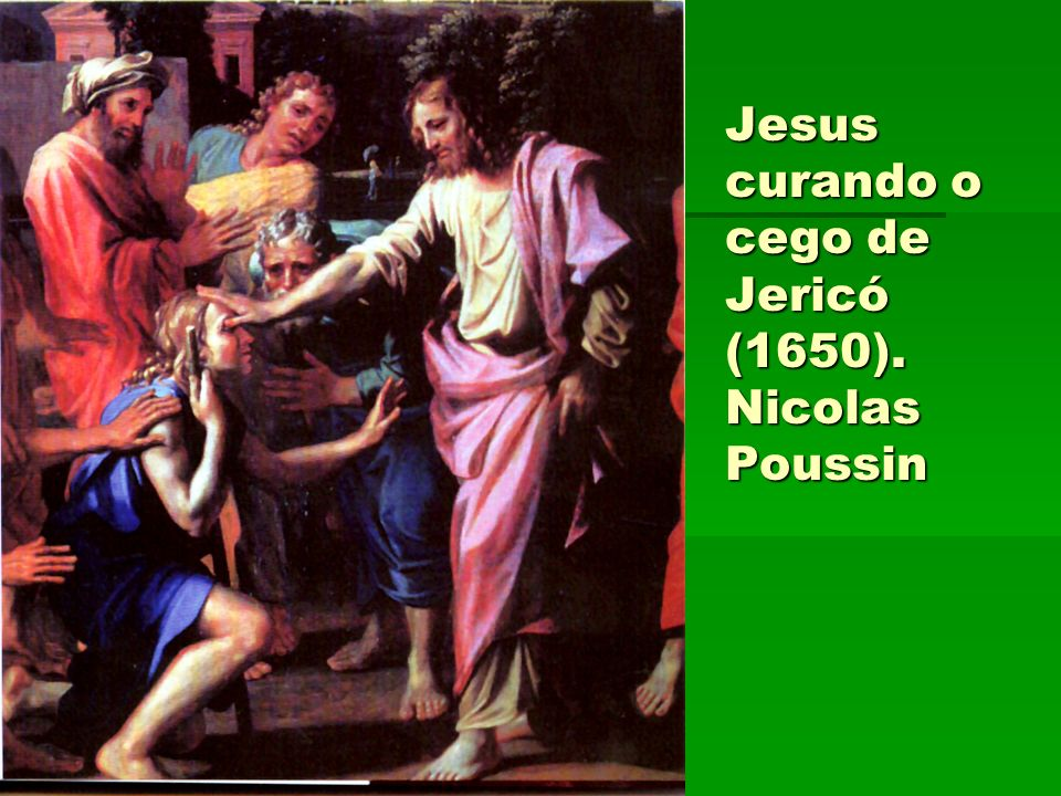 Jesus curando o cego de Jericó (1650). Nicolas Poussin