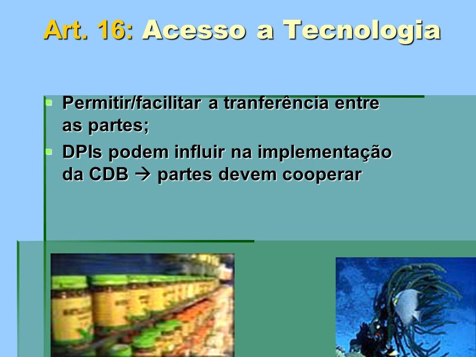 Art. 16: Acesso a Tecnologia