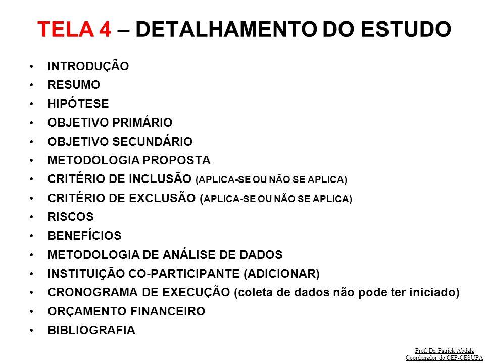 TELA 4 – DETALHAMENTO DO ESTUDO