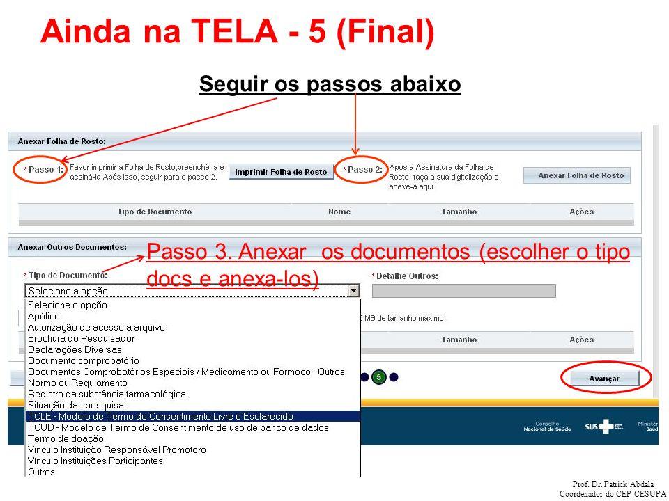 Ainda na TELA - 5 (Final) Seguir os passos abaixo
