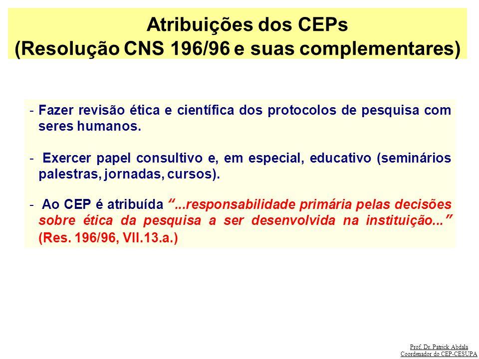 (Resolução CNS 196/96 e suas complementares)