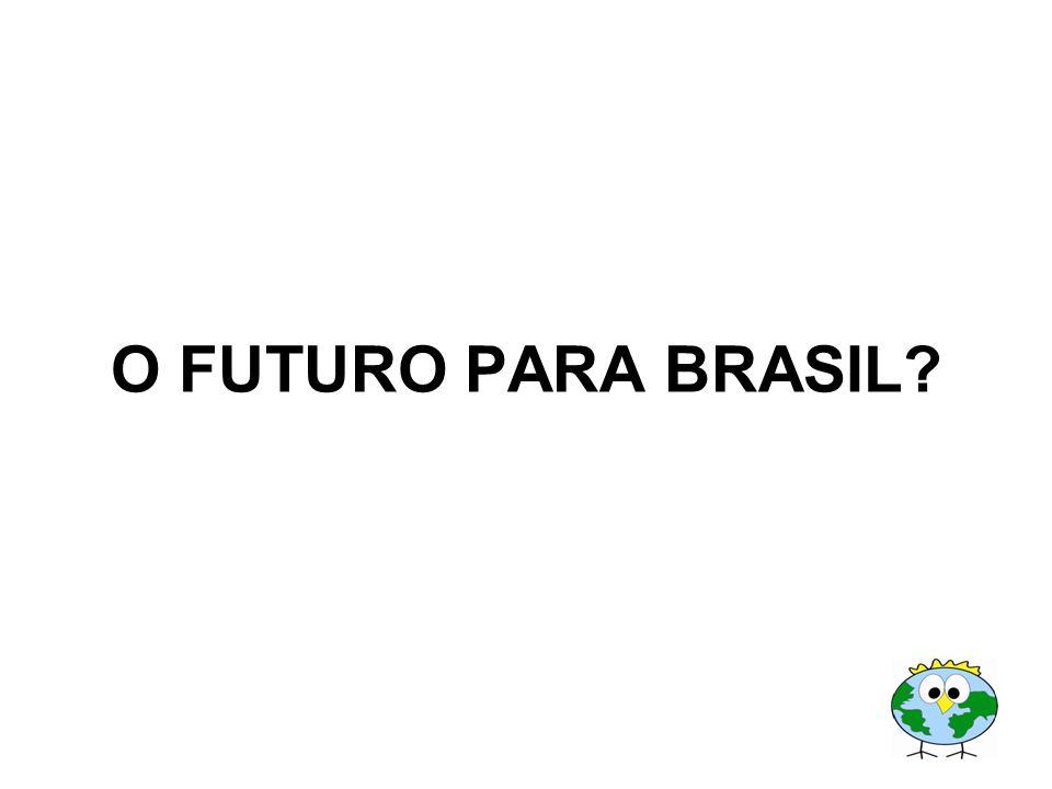 O FUTURO PARA BRASIL