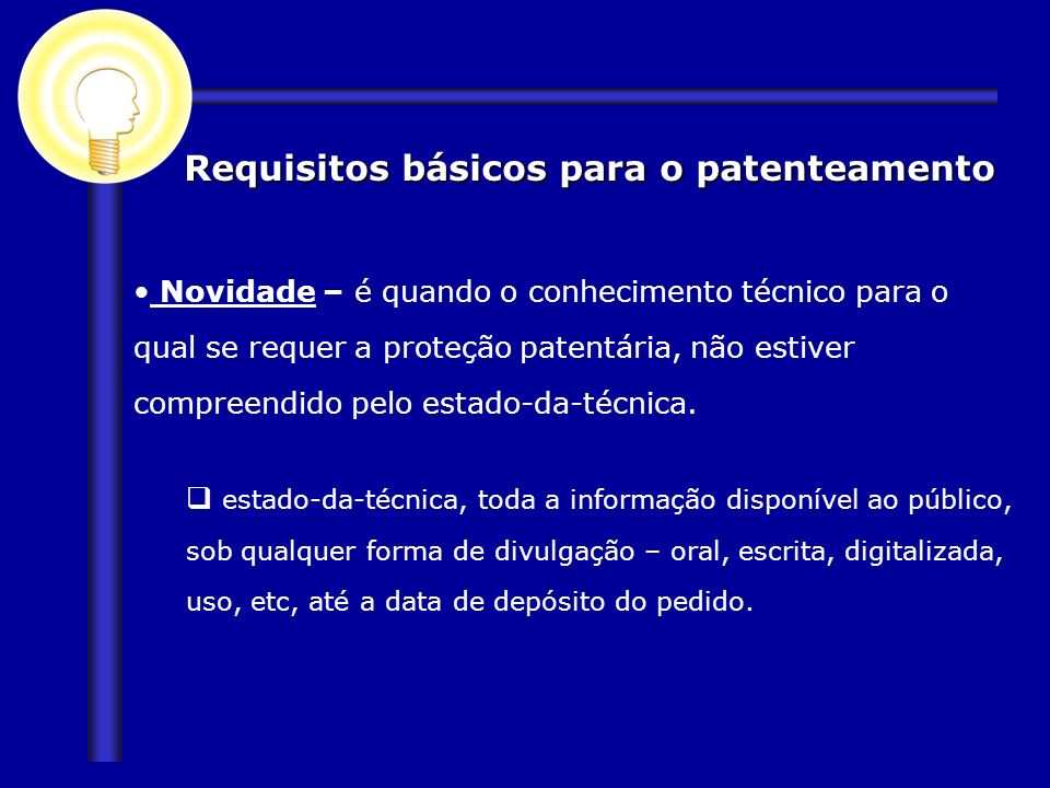 Requisitos básicos para o patenteamento