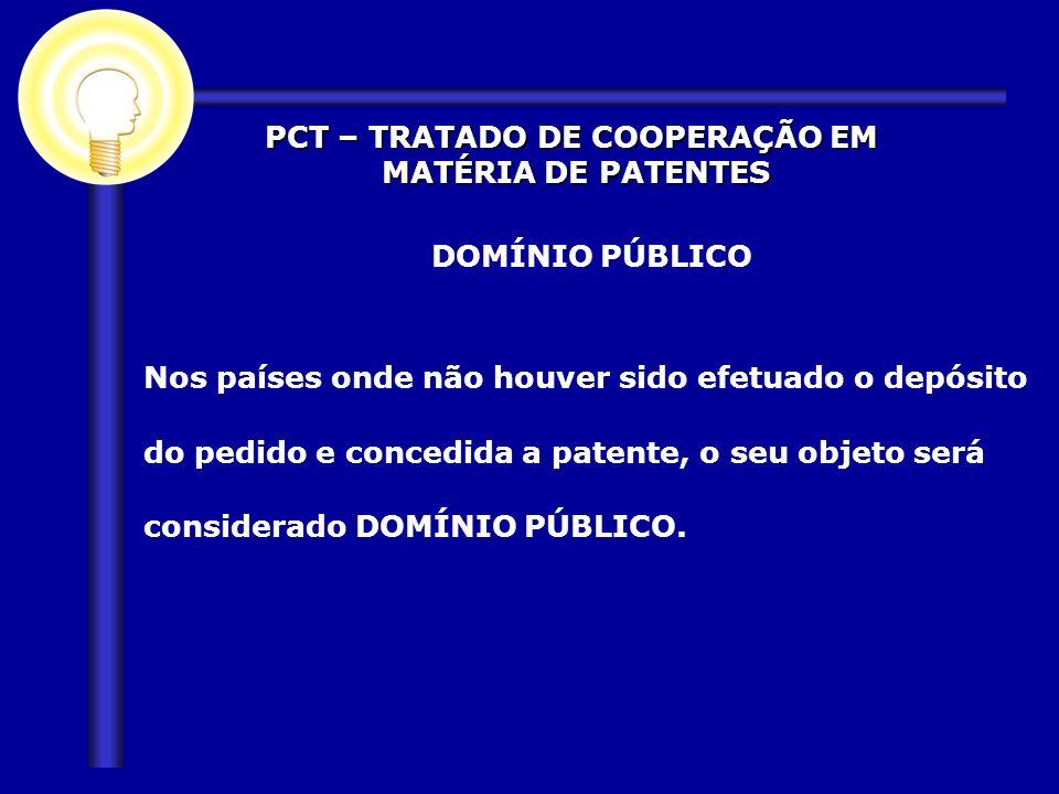 PCT – TRATADO DE COOPERAÇÃO EM
