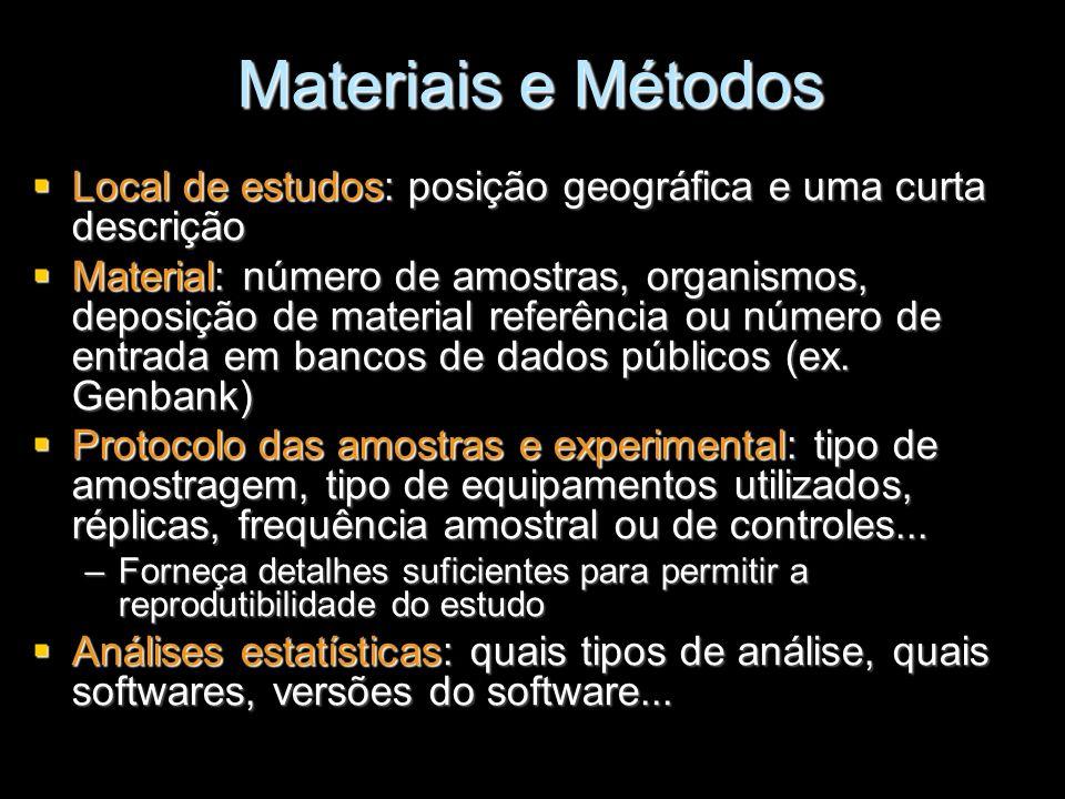 Materiais e Métodos Local de estudos: posição geográfica e uma curta descrição.