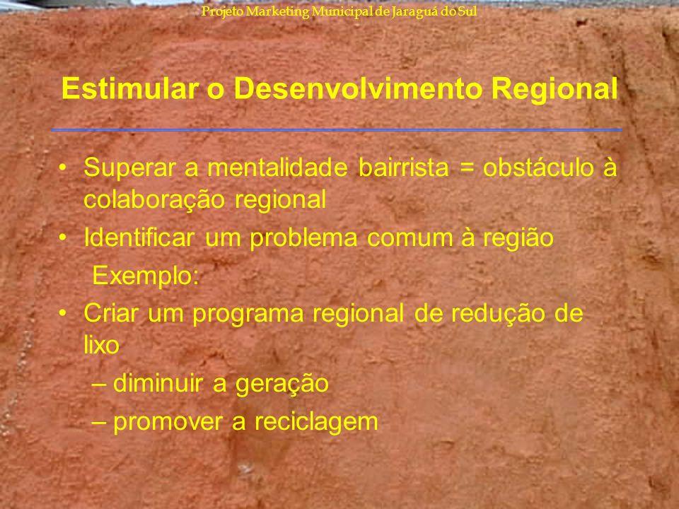 Estimular o Desenvolvimento Regional