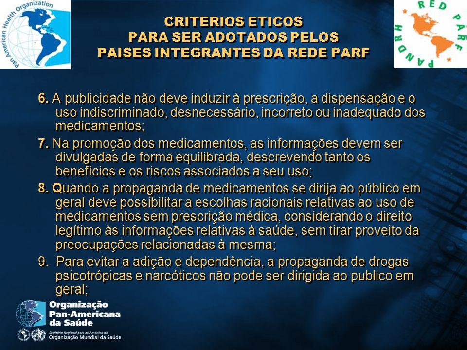 CRITERIOS ETICOS PARA SER ADOTADOS PELOS PAISES INTEGRANTES DA REDE PARF