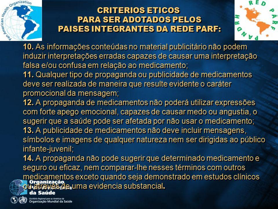 CRITERIOS ETICOS PARA SER ADOTADOS PELOS PAISES INTEGRANTES DA REDE PARF: