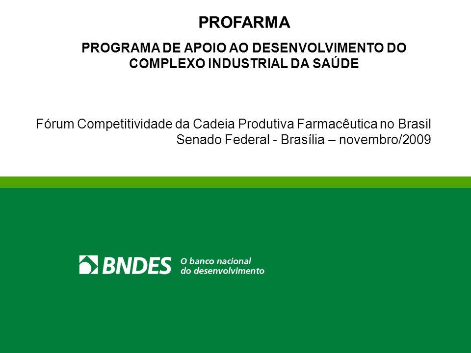 PROGRAMA DE APOIO AO DESENVOLVIMENTO DO COMPLEXO INDUSTRIAL DA SAÚDE