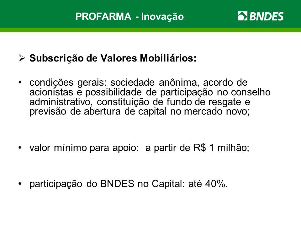 PROFARMA - Inovação Subscrição de Valores Mobiliários:
