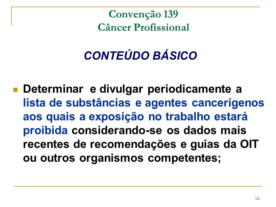 Convenção 139 Câncer Profissional
